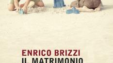 Enrico Brizzi, 'Il matrimonio di mio fratello' (2016, Mondadori)