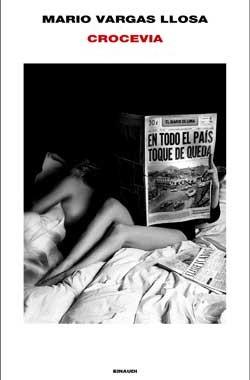 Mario Vargas Llosa, Crocevia (2016, Einaudi)